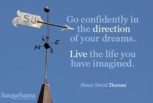 Inspirational Quotes / by Susquehanna U