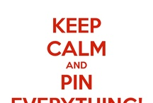 Pinterest & Keep Calm / by Kellie Coleman