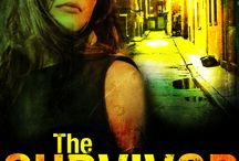 The Survivor / Book 2 in the Crime Scene: Houston series / by DiAnn Mills