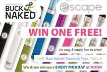 Win Free Stuff / When we offer giveaways on our website, we'll post the infor here! / by Buck Naked E-Cigarettes
