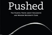 Doula, childbirth, breastfeeding, postpartum / by Kathryn Martin