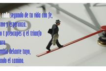 FRASES  / Palabras que alientan. / by WONDERFUL LIFE