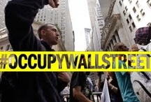 Occupy Movement / by Cynthia Kelly