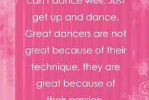 Dance / by Sharyn Wood