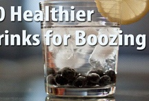 healthy booze / by Cole Morgan egphotography