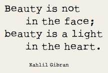 Quotes...Artistically Created / by Gail Kreunen