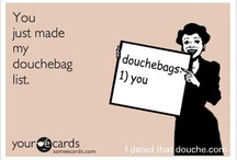 douchebag / by Wine-y Wife