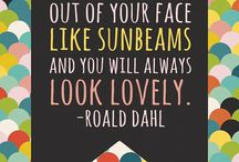 Quotes / by Portia Lawrie