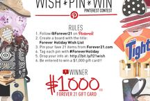 WISH.PIN.WIN Pinterest Contest / We wanna see your ultimate Forever 21 wish lists in our #ForeverHoliday Pinterest Contest! One amazingly lucky winner will receive a $1,000 gift card to buy everything on their wish list (and maybe more!) Wish! Pin! Win! Check out the link for the official rules! http://bit.ly/f21wish / by Forever 21