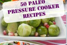 Pressure Cooker Recipes / by Glam Hungry Mom