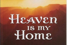 """Heaven-Bound / """"Let not your heart be troubled, you believe in God believe also in me. In my Father's  house are many Mansions, if it were not so, I would have told you. I go to prepare a place for you, and I will come again  and receive you unto myself."""" John 14; 1-3   / by Carol Ballard"""