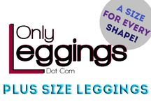 + Size Leggings / by Only Leggings