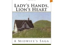The Midwife's Story / by Heidi The Midwife