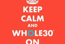Whole30 / Whole30 / by Marnie Powell