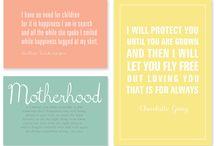 Motherhood  / by Sandra Fox-Bunch