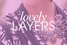 Lovely Layers / by BaubleBar