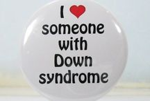 Down Syndrome / by Arion Johnson