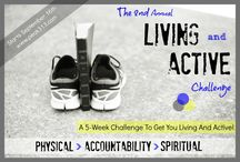 "The 2nd Annual ""Living and Active"" 5-Week Challenge / by Clare"