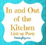 In and Out of the Kitchen - Link party Favorites / In and Out of the Kitchen is a link party that is run on my site FeedingBig.com.  Each week my blogging friends link their new crafts, recipes and DIY projects.  I share all the great links with you!  Hope you enjoy / by Cynthia Landrie