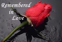*** Memorials *** / by Y. w!ll!ams  ♥♥W!ll!e♥♥
