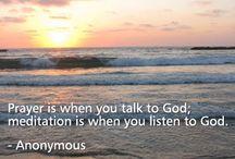 Prayer and Meditation / by reJoyce