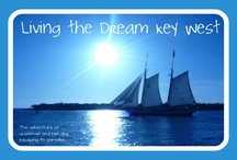Livin' the Dream...Key West / by Crystal B