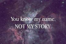 Story Of My Life.. / by Whitney Neff
