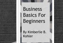 Business Tips / by Kimberlie Kohler Designs