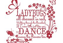 I love ladybugs / by Kelli Pierce Street