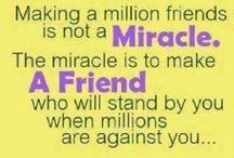 True friends are RARE!  / by Sharon Stone