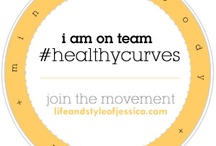 I AM ON TEAM #healthycurves / by Jessica Kane SKORCH MAG