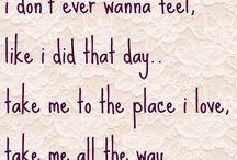 Song Lyrics And (movie) Quotes / by Taylor Gunnoe