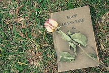 Literature [Elsie Dinsmore] / by Moriah Miller