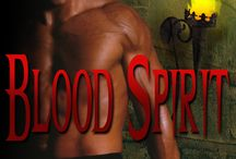 Blood Spirit-Sons of Navarus #3 / I am everything you seek. I am a whisper in your soul. I am secrets and mysteries. I am vampire. / by Gabrielle Bisset
