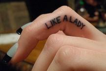 Tattoos  / by Sarah Feltman