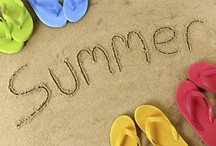 Summer Sizzles! / All things Summer! / by Gretchen W.