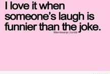 Laughter / by Michelle Johnson