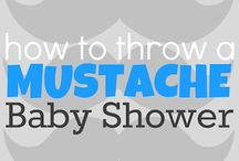 Mustache baby shower / by Abby
