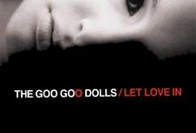 Let Love In / by Goo Goo Dolls