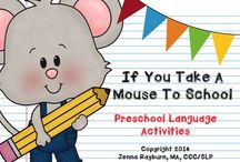 Back to School....If You Take a Mouse to School / by Carla M.