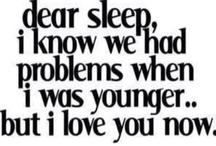 sleep please!! / by Mary Kate