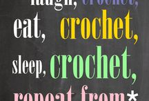 Crochet - quotes, funnies, etc / by Kelly Davis