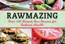 Eat Me: Raw Vegan Foods / by The Socially Awkward Ⓥegan.