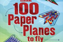 Paper Airplanes to fly / by Diane Zink