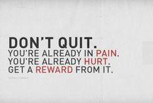Don't Quit / by Sherri Clifton