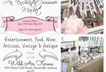 Enchanted Summer Market 2014 / Enchanted Summer Market June 20th & 21st 2014 Zionsville Indiana / by The Vintage Farmhouse