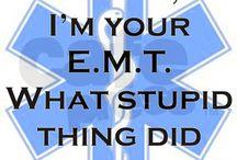 EMS Life :-) / by Danielle Johnson