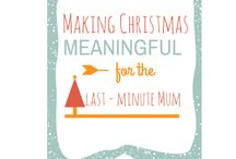Christmas for the last-minute mum / by Louisa Claire