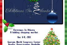 Christmas In Atlanta  / Christmas In Atlanta  December 6 - 8, 2013 Georgia World Congress Center Vendor opportunities available www.atlchristmas.com / by EHEATLANTA Atlanta