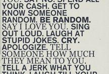 Words of  Wisdom / by Abby Diederich